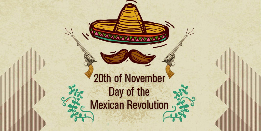 20th of November The Mexican Revolution